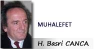 H. Basri CANCA: MUHALEFET