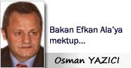 Osman YAZICI: Bakan Efkan Ala'ya mektup