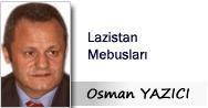 Osman YAZICI: Lazistan Mebusları