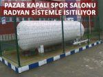 Pazar Spor Salonuna radyan ısıtma sistemi