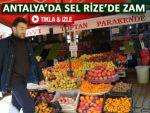 Antalyada sel oldu Rizede sebze fiyatları çıktı